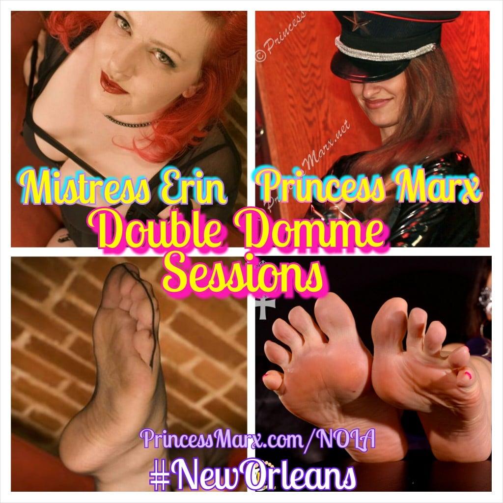 Princess Marx, Mistress Erin Elizabeth, New Orleans, NOLA, Double Domme Sessions