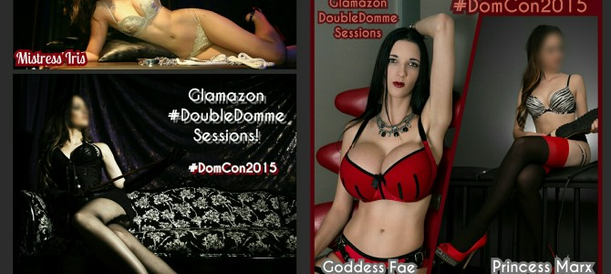 DomCon 2015: Glamazon Double-Domme Sessions!