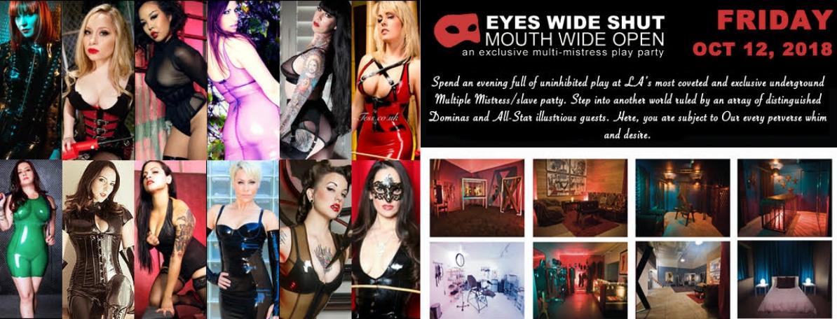 OCT 12: EYES WIDE SHUT Multi-Mistress Play Party